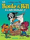 Boule & Bill T33 - A l'Abordage