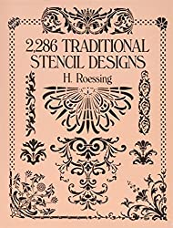 2,286 Traditional Stencil Designs (Dover Pictorial Archive) by H. Roessing (1991-09-10)