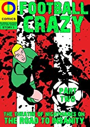 Football Crazy Part Two Blades (Surreal Murder Mystery Book 3)