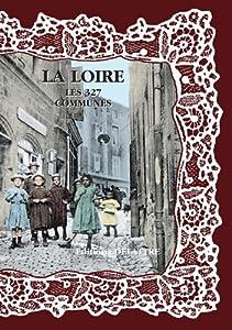 """Afficher """"La Loire, les 327 communes"""""""