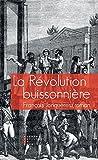 La révolution buissonnière : ou la vie héroïque de François de Llucia