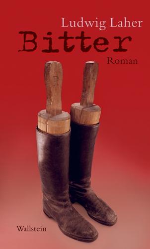 Buchseite und Rezensionen zu 'Bitter: Roman' von Ludwig Laher