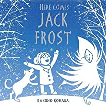 [(Here Comes Jack Frost)] [By (author) Kazuno Kohara] published on (October, 2011)