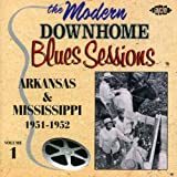 The Modern Downhome Blues Sessions Vol.1: Arkansas and Mississippi 1951-1952