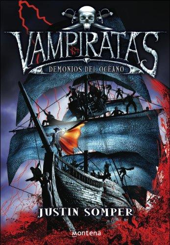 Demonios del océano (Vampiratas 1) por Justin Somper