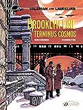 Valerian et Laureline (english version) - Volume 10 - Brooklyn Line, Terminus Cosmos