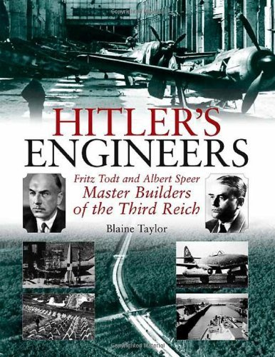 Portada del libro Hitler's Engineers: Fritz Todt and Albert Speer - Master Builders of the Third Reich by Blaine Taylor (2010-09-02)