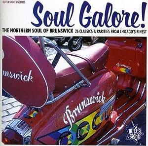 Soul Galore! The Northern Soul of Brunswick