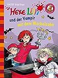 Hexe Lilli und der Vampir mit dem Wackelzahn: Der Bücherbär: Hexe Lilli für Erstleser: - KNISTER