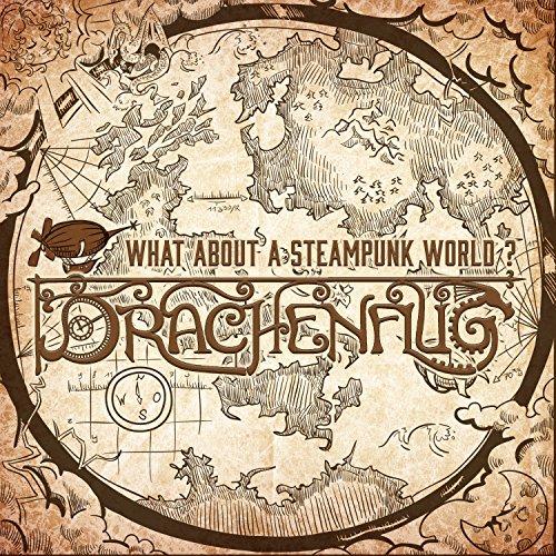 What About a Steampunk World? (Krieg Dichter)