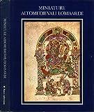 Miniature Altomedievali Lombarde. 1 la poesia nella bibbia di luigi santucci. ii nota storica sui salteri milanesi del ix secolo di angelo paredi..