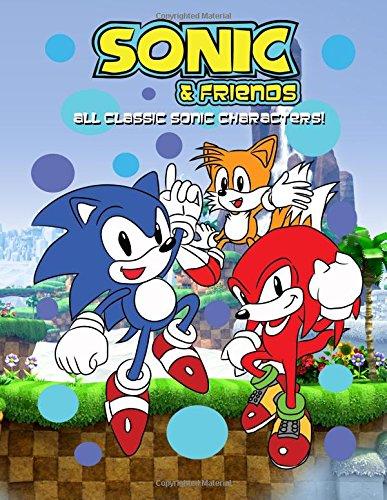 Sonic & Friends Coloring Book: All Classic Sonic Characters!: Volume 2 por Nadiya Zabolotnaya