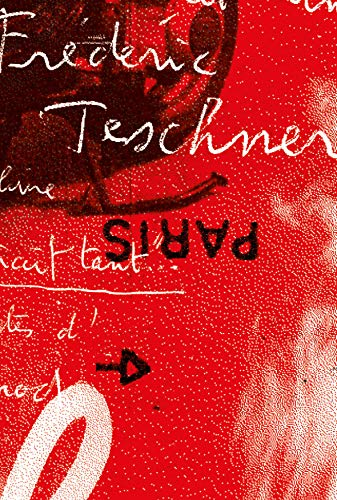 Frédéric Teschner: Monographie par  Collectif Collectif