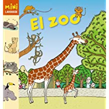 El Zoo (Larousse - Infantil / Juvenil - Castellano - A Partir De 5/6 Años - Colección Mini Larousse)