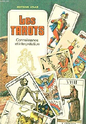 Les Tarots Connaissance et interpretation par Brian Innes