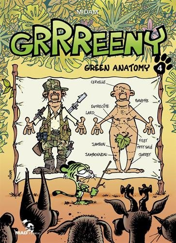 Grrreeny, Tome 4 : Green anatomy par Midam, Patelin, Julien Mariolle, Araceli, Adam