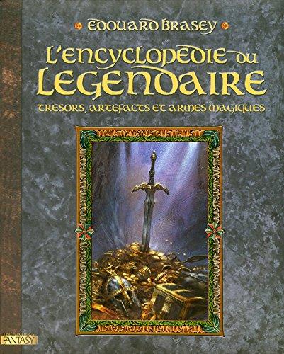L'Encyclopédie du légendaire T.1 (1) par Edouard Brasey