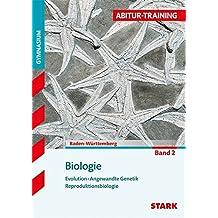 Abitur-Training - Biologie Band 2 - BaWü