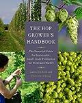 The Hop Grower's Handbook: The Essent...