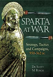 Sparta At War: Strategy, Tactics & Campaigns 950-362 Bc
