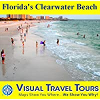 Florida's Clearwater Beach: A Self-guided Pictorial Walking Tour (Visual Travel Tours Book 291) (English (Florida Pier)