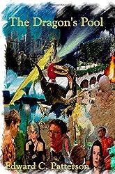 The Dragon's Pool by Edward C. Patterson (2009-05-07)