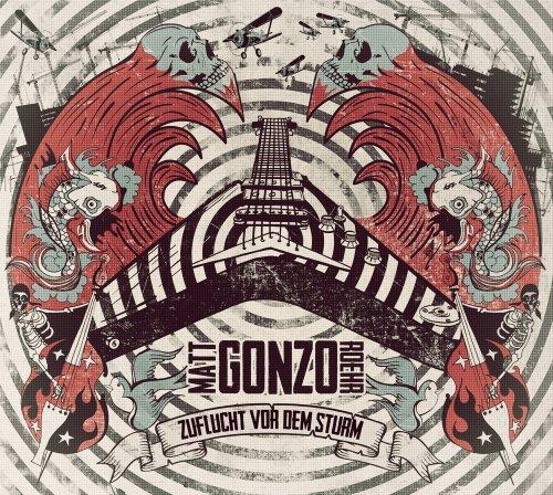 Matt Gonzo Roehr: Zuflucht Vor dem Sturm (Audio CD)