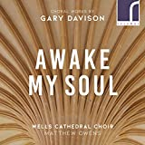 Gary Davison : Oeuvres chorales. Lloyd, Dukes, Bednall, Owens.