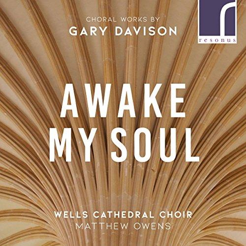 Gary Davison : Oeuvres chorales. Lloyd, Dukes, Bednall, Owens.