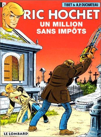 Ric Hochet, tome 56 : Un Million sans impôts