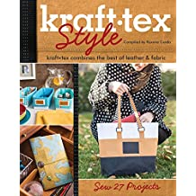 kraft•tex™ Style: kraft•tex Combines the Best of Leather & Fabric • Sew 27 Projects