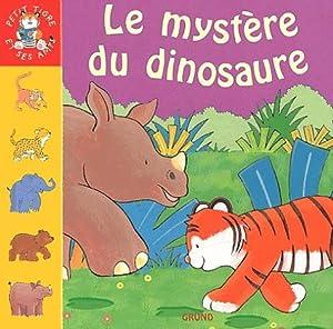 """Afficher """"Le mystère du dinosaure"""""""