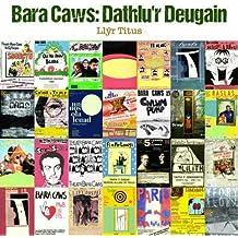 Bara Caws - Dathlu'r Deugain