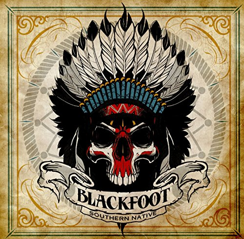 Blackfoot: Southern Native (Audio CD)