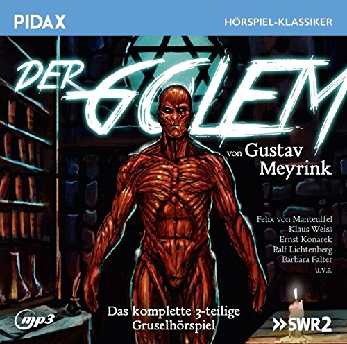 Pidax Hörspiel-Klassiker - Der Golem (Gustav Meyrink) SDR 1996 / pidax 2017