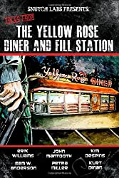 Tales From the Yellow Rose Diner and Fill Station