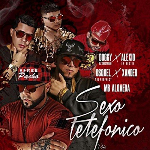 sexo-telefonico-remix-feat-alexio-la-bestia-osquel-the-prophecy-xander-mb-alqaeda-explicit