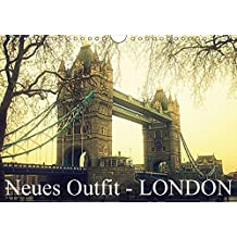 Neues Outfit - LONDON (Wandkalender 2017 DIN A4 quer): Die Weltmetropole London erstrahlt hier in neuen fotografischen Outfit (Monatskalender, 14 Seiten )
