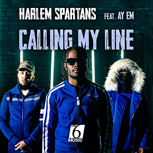 Calling My Line (feat. Ay Em) ...
