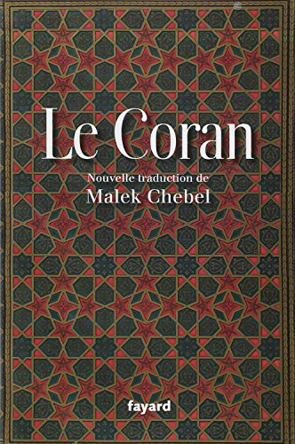 Le Coran par Malek Chebel