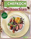 Chefkoch Weihnachten: Europas größte Food-Community: Die besten Rezepte von Chefkoch.de