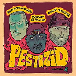 Pestizid (feat. Conway the Machine & Blood Spencore) [Explicit]