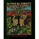 Au pays du Jabouti : Contes et Mythes Indiens du Brésil