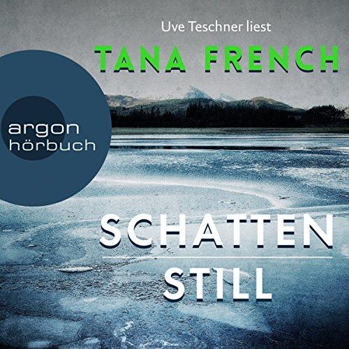Buchseite und Rezensionen zu 'Schattenstill' von Tana French