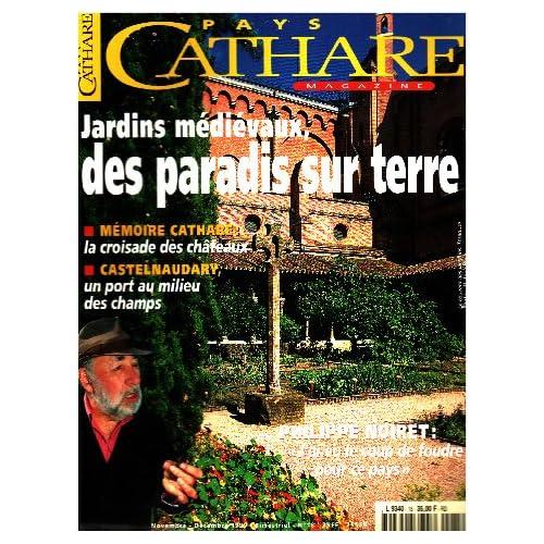 Pays cathare n° 18 / jardins médievaux, des paradis sur terre