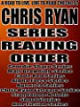 CHRIS RYAN: SERIES READING ORDER: A READ TO LIVE, LIVE TO READ CHECKLIST [Geordie Sharp Series,Matt Browning Series,Code Red Series,Alpha Force Series,Agent 21 Series Chris Ryan Extreme Series]