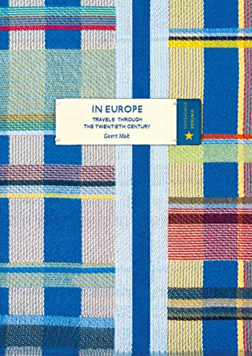 In Europe (Vintage Classic Europeans Series) por Geert Mak