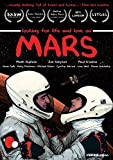 Mars by Zoe Dean, Paul Gordon, Cynthia Watros, Howe Gelb Mark Duplass