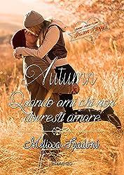 Autumn- Quando Ami Chi Non Dovresti Amare (The Season Trilogy Vol. 2)