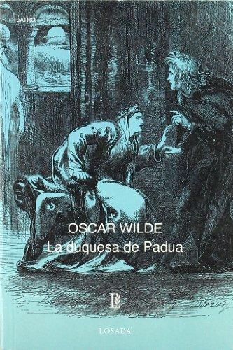 Duquesa De Padua, La -647- (Biblioteca Clasica Y Contemporanea) por Oscar Wilde